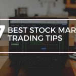 7 Best Stock Market Trading Tips