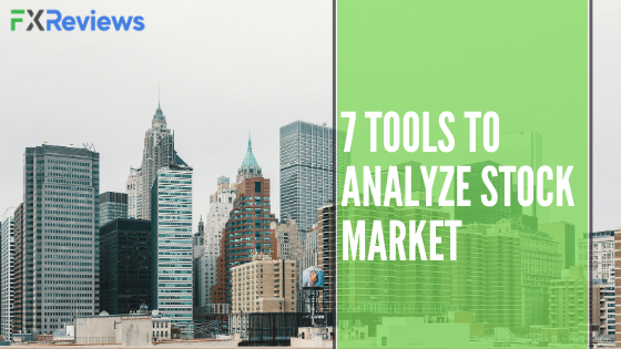 7 Tools to Analyze Stock Market