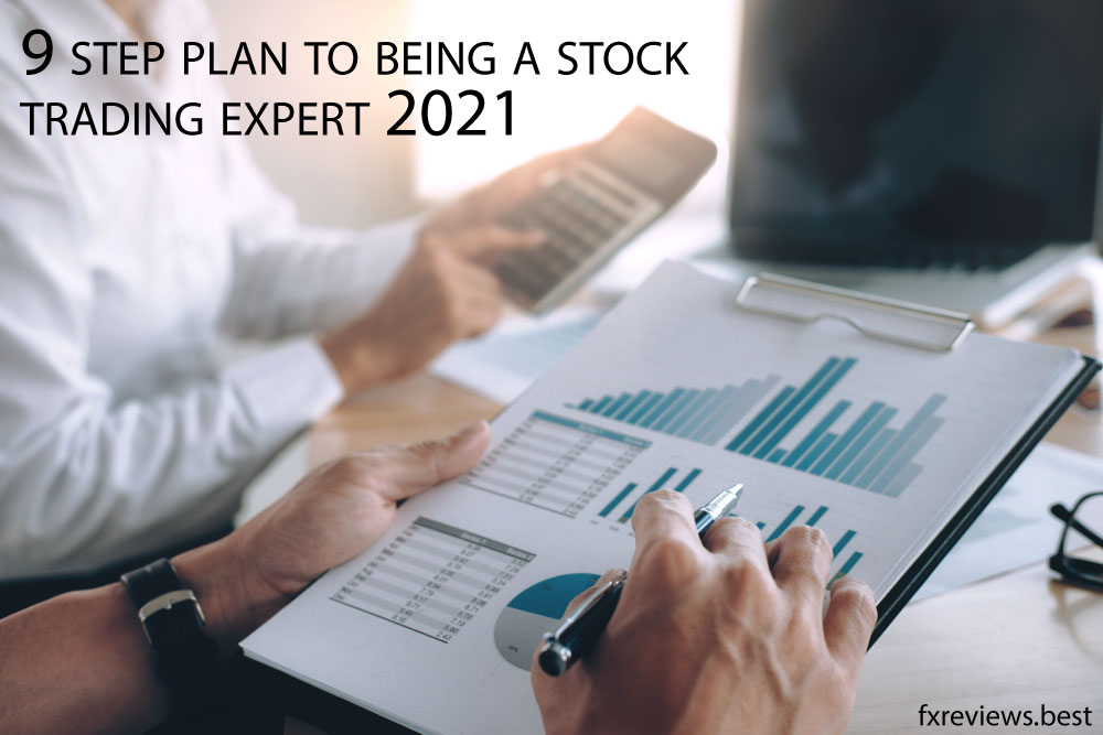 9 step plan to being a stock trading expert 2021
