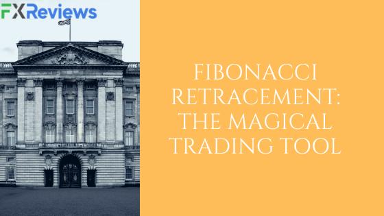 Fibonacci Retracement The Magical Trading Tool