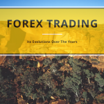 Forex Trading and its evolutions over the years