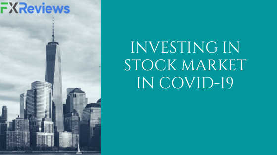 Investing in Stock Market in Covid-19