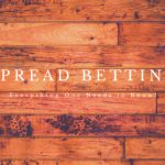 Spread-Betting-Everything-One-Needs-to-Know
