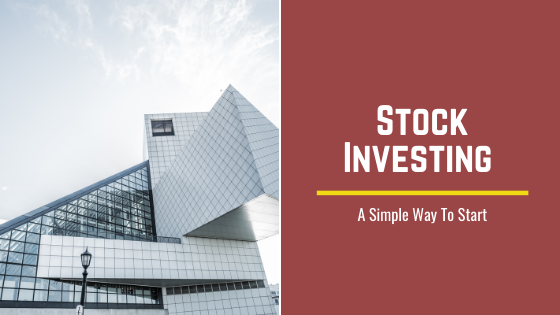 Stock Investing A Simple Way To Start