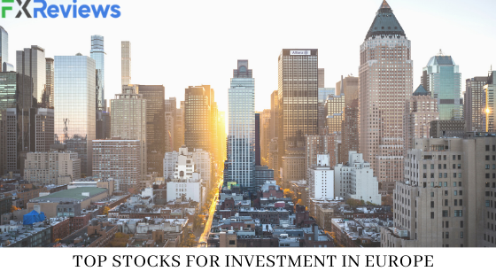 Top Stocks for Investment in Europe