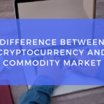 Difference between cryptocurrency and commodity market