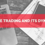 Future-Trading-And-Its-Dynamics[1]