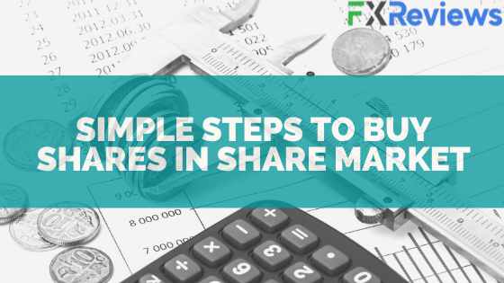 Simple Steps To Buy shares in Share Market