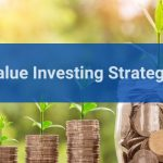 Value Investing Strategy: Criteria for Picking Stocks