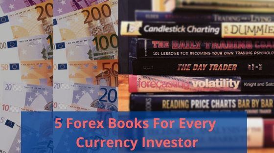 5 Forex Books for Every Currency Investor