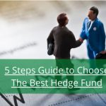 5-Steps-Guide-to-Choose-The-Best-Hedge-Fund[1]