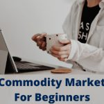 Best-Commodity-Market-Tips-For-Beginners[1]