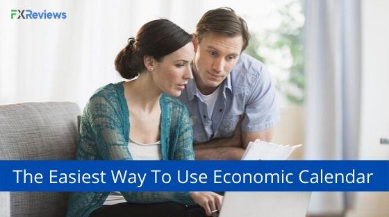 Easiest Way To Use Economic Calendar