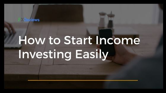 How to Start Income Investing Easily?