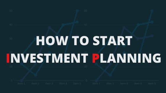 How to Start Investment Planning