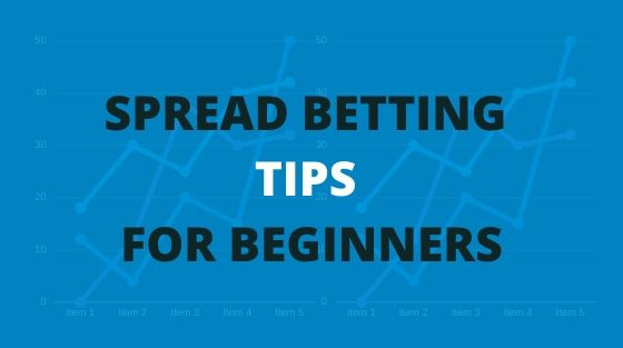 Spread Betting Tips For Beginners