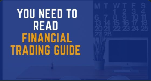The Financial Trading Guide You Need to Read
