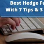 7 Tips and 3 Traps to Select Best Hedge Fund
