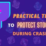 7-Practical-Tips-To-Protect-Stocks-During-Crashes