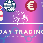 How-To-Perform-Day-Trading-A-Guide-To-Earn-Daily-Profit-For-Everyone