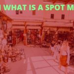 Learn What is a Spot Market