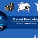 Market Psychology: Theories and Practicality