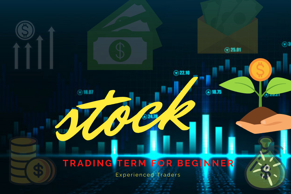 Stock-Trading-Terms-For-Beginners-and-Experienced-Traders