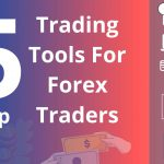 5-Top-Trading-Tools-For-Forex-Traders[1]