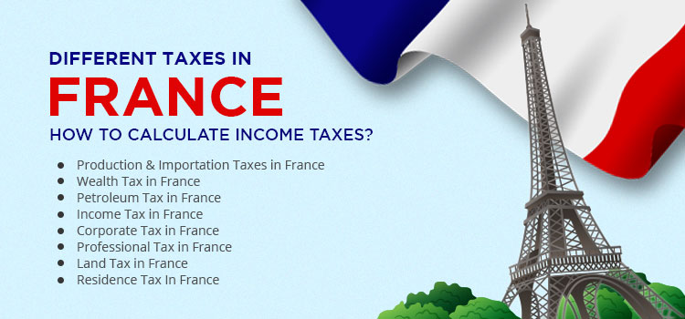 Different-Taxes-In-France-How-To-Calculate-Income-Taxes