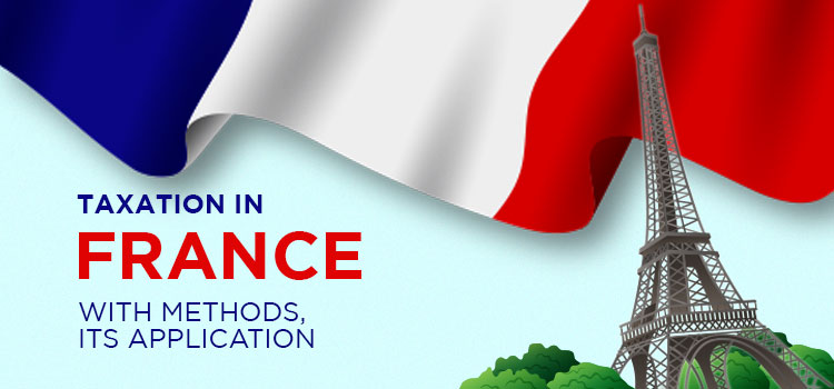 Taxation-In-France-With-Methods-its-Application