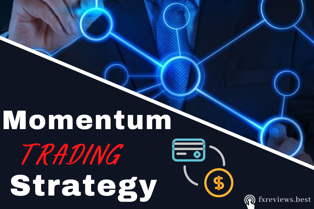 What is Momentum Trading Strategy_