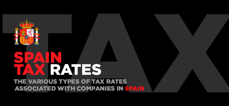 The-Various-Types-of-Tax-Rates-Associated-With-Companies-in-Spain