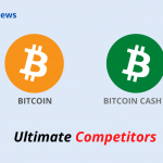 Bitcoin V_s Bitcoin Cash_ Ultimate Competitors