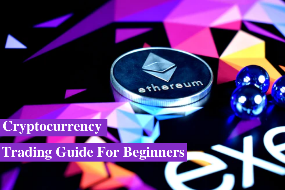 Cryptocurrency Trading Guide For Beginners