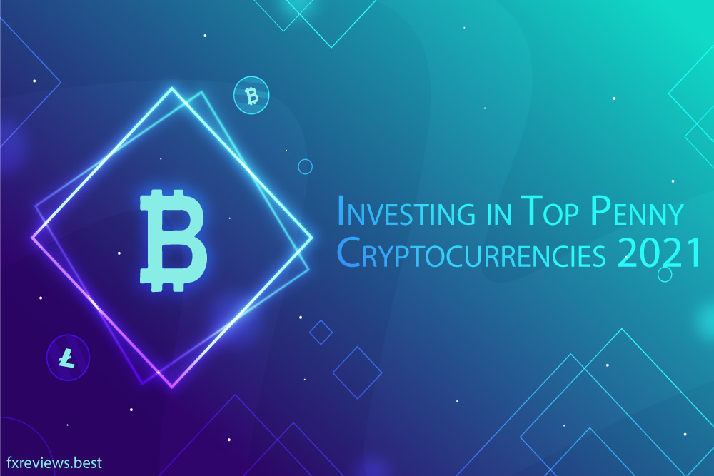 penny cryptocurrencies: Best Crypto to Invest in 2021