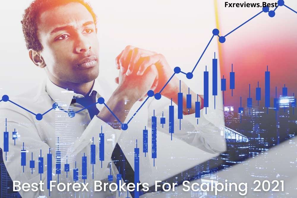Best Forex Brokers For Scalping 2021 (1)