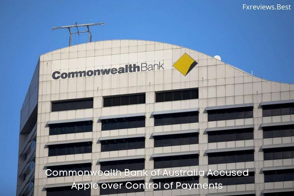 Commonwealth Bank of Australia Accused Apple over Control of Payments