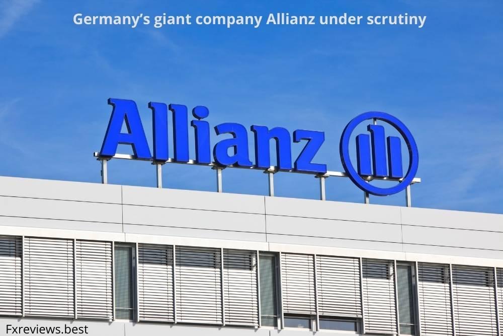 Germany's giant company Allianz under scrutiny