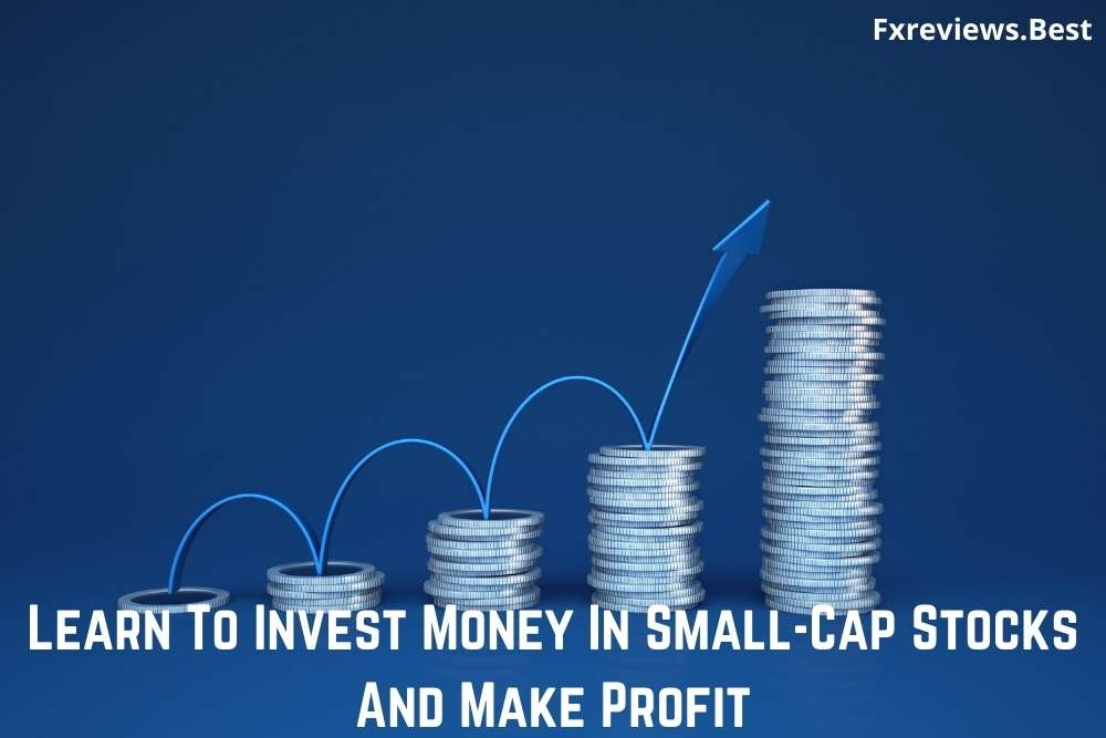 Going to invest money in small-cap stocks? Learn how to invest in small-cap companies stocks. Check here the Advantages and features of Small-cap stocks. Click here.