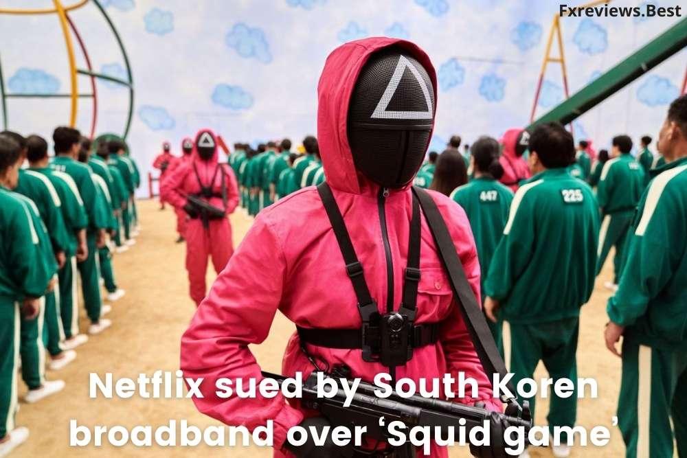 Netflix sued by South Koren broadband over Squid game