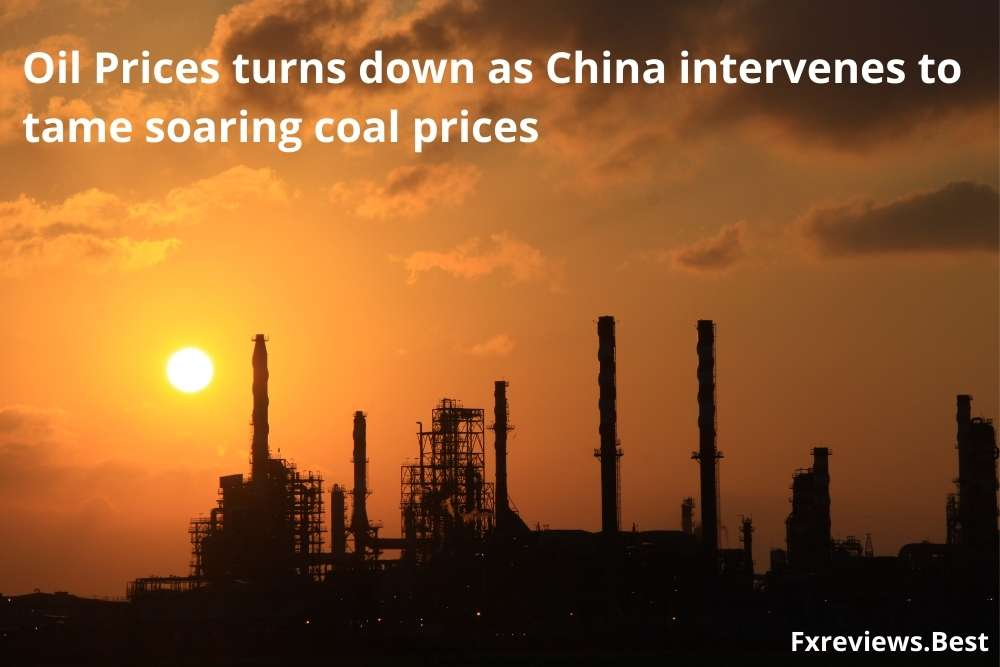 Oil Prices turns down as China intervenes to tame soaring coal prices