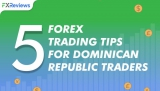 5 Forex Trading Tips for Dominican Republic Traders