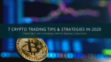 7 Crypto Trading Tips & Strategies in 2021