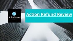 Action Refund Review: Scam or a Money Retriever?