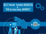 Best Online Trading Brokers in the International Market
