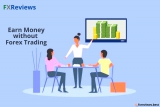 How to Earn Money on Forex without Trading