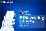 ROinvesting 2021 Trading: Know How to Trade the Forex Market