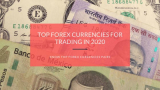 Top forex currencies for trading in 2021